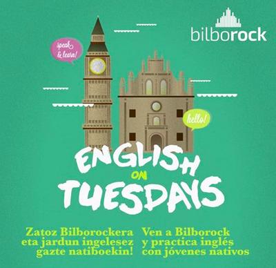 "Atzotik martxan ""English on Tuesdays"" Bilboko Bilborock aretoan"