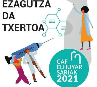 """CAF-Elhuyar 2021 sariak: """"Ezagutza da txertoa"""""""