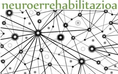 Neuroerrehabilitazioa aztergai UEUn