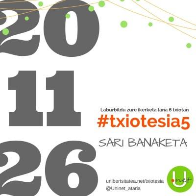 #txiotesia5 lehiaketako irabazleak azaroaren 26an ezagutuko ditugu