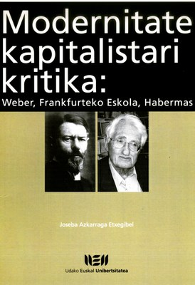 """Joseba Azkarragaren """"Modernitate Kapitalistari kritika"""" liburua argitaratu du UEUk"""